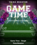 Game Time New Single